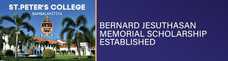 Bernard Jesuthasan Memorial Scholarship established