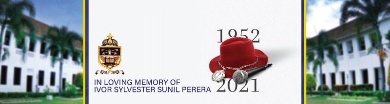 Ivor Sylvester Sunil Perera 1952 – 2021